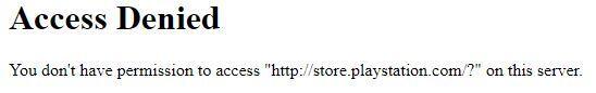 """Ventana que nos muestra un mensaje diciendo """"Acceso denegado"""" cuando intentamos entrar a la tienda de videojuegos de PlayStation desde el navegador Tor. Este bloqueo se puede lograr con un proxy."""
