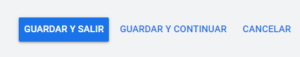 """Botón """"GUARDAR Y SALIR"""" de la página """"Anuncios"""" de una campaña de Google Ads."""