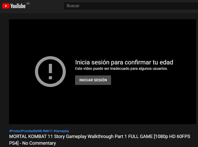 Vídeo con gameplay de Mortal Kombat 11 en YouTube, el cual está bloqueado por restricción de edad. Aparece un mensaje pidiéndole a l usuario que inicie sesión para poder ver el vídeo.