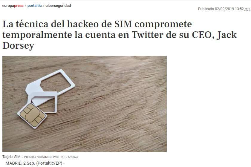 Noticia del sitio web de Europa Press que muestra que el CEO de Twitter fue víctima de un ataque de SIM Swapping.
