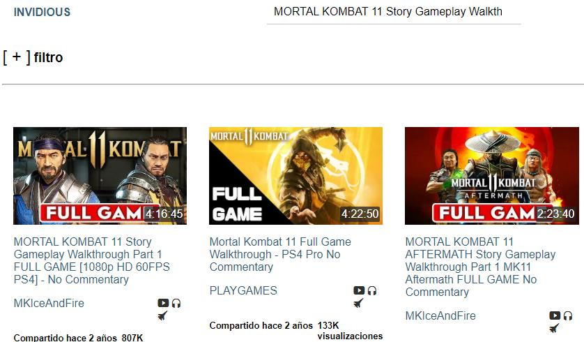 Lista de vídeos de Invidious que aparece cuando el usuario escribe cualquier palabra clave en la barra de búsqueda de este sitio web. Se observan los mismos vídeos de Mortal Kombat 11 que aparecen en YouTube al usar las mismas palabras clave.